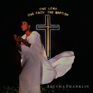 Albumcover Aretha Franklin - One Lord, One Faith, One Baptism