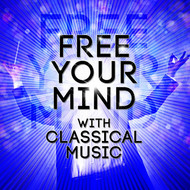 Albumcover Giuseppe Verdi - Free Your Mind with Classical Music