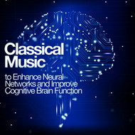 Albumcover Franz Joseph Haydn - Classical Music to Enhance Neural Networks and Improve Cognitive Brain Function