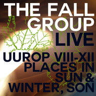Albumcover The Fall - Live Uurop VIII-XII Places in Sun & Winter, Son