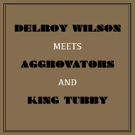 Albumcover Delroy Wilson - Delroy Wilson Meets Aggrovators & King Tubby