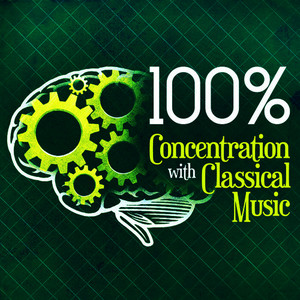 Albumcover Ludwig van Beethoven - 100% Concentration with Classical Music
