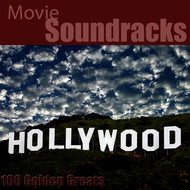 Hollywood Pictures Orchestra - 100 Golden Greats (Movie Soundtracks) [Remastered]