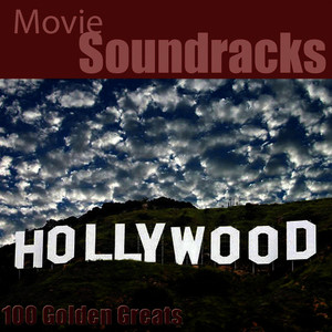 Albumcover Hollywood Pictures Orchestra - 100 Golden Greats (Movie Soundtracks) [Remastered]