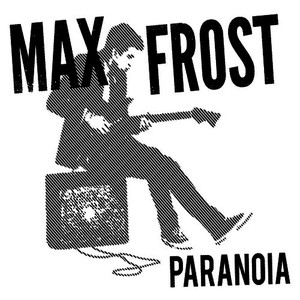 Albumcover Max Frost - Paranoia