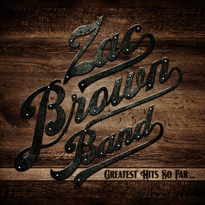 Albumcover Zac Brown Band - Greatest Hits So Far...
