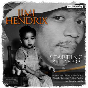 Albumcover Jimi Hendrix - Starting at Zero (Ungekürzt)