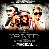 Albumcover Tobby Potter feat. Solidstar and Oritsefemi - Magical
