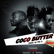Albumcover Charass feat. Davido and Phyno - Coco Butter (Remix)