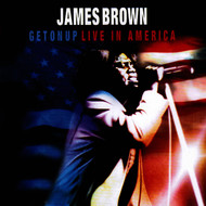 Albumcover James Brown - Get on Up - Live in America