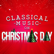 Albumcover Ludwig van Beethoven - Classical Music on Christmas Day