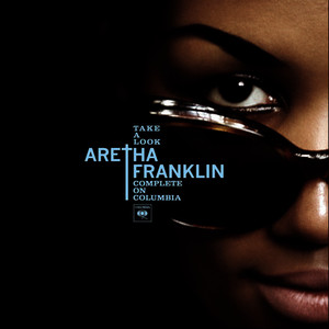 Albumcover Aretha Franklin - Take a Look: Complete on Columbia