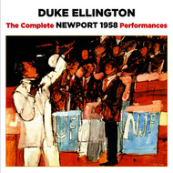 Albumcover Duke Ellington - The Complete Newport 1958 Performances (Bonus Track Version)