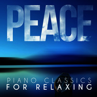 Albumcover Ludwig van Beethoven - Peace - Piano Classics for Relaxing
