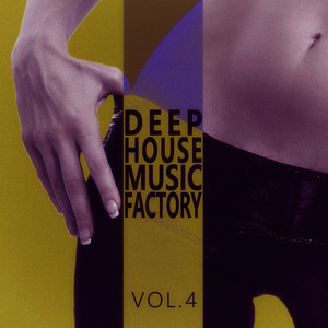 Albumcover Various Artists - #deephouse Music Factory - Vol.4