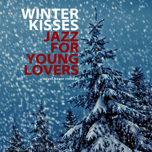 Winter Kisses - Jazz for Young Lovers