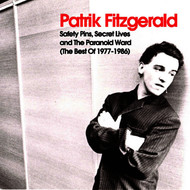Albumcover Patrick Fitzgerald - Safety Pins, Secret Lives and the Paranoid Ward (The Best of 1977-1986)