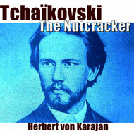 London Philharmonia Orchestra, Herbert von Karajan - The Nutcracker, Suite