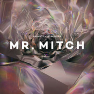 Albumcover Mr. Mitch - Parallel Memories