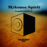 Albumcover Various Artists - Mykonos Spirit Compilation Vol.2