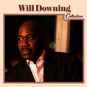 Albumcover Will Downing - Will Downing Collection