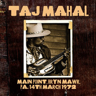 Taj Mahal - Main Point, Bryn Mawr, PA, 14th Mar 1972. Complete Live FM Broadcast (Remastered)