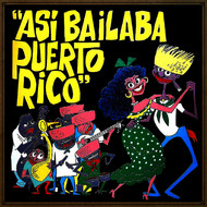 Various Artists - Así Bailaba Puerto Rico