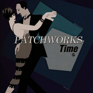 Patchworks - Time EP