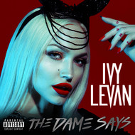 Albumcover Ivy Levan - The Dame Says (Explicit)