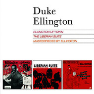 Albumcover Duke Ellington - Ellington Uptown + the Liberian Suite + Masterpieces by Ellington (Bonus Track Version)