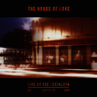 Albumcover The House Of Love - Live at the Lexington 13.11.13