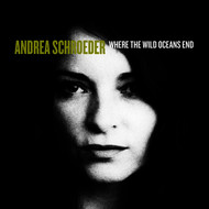 Albumcover Andrea Schroeder - Where the Wild Oceans End