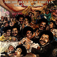 Albumcover Archie Bell & The Drells - Hard Not to Like It