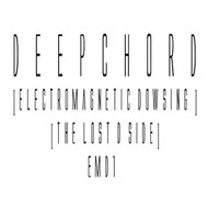 Electromagnetic Dowsing (The Lost D Side)