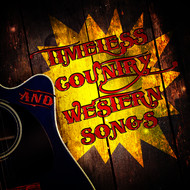Albumcover Various Artists - Timeless Country and Western Songs