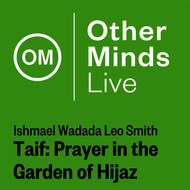 Wadada Leo Smith - Ishmael Wadada Leo Smith: Taif – Prayer in the Garden of Hijaz (Live)