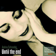 Albumcover Andrea Schroeder - Until the End