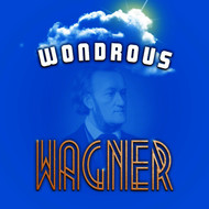 Albumcover Various Artists - Wondrous Wagner