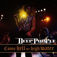 Albumcover Deep Purple - Come Hell or High Water (Live)
