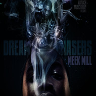 Meek Mill - Dreamchasers