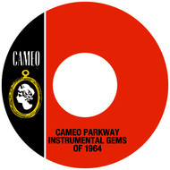 Albumcover Various Artists - Cameo Parkway Instrumental Gems Of 1964