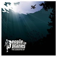 Albumcover People In Planes - The Acoustic EP