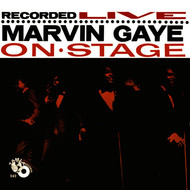 Marvin Gaye - Recorded Live: Marvin Gaye On Stage