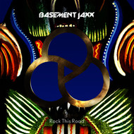 Basement Jaxx - Rock This Road EP