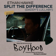 Albumcover Ethan Hawke - Split the Difference (Daddy's Lullaby)