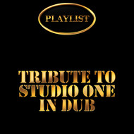 King Tubby - Tribute to Studio One in Dub Playlist