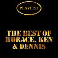 Horace Andy - The Best of Horace, Ken & Dennis Playlist
