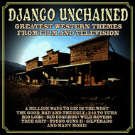 Dominik Hauser - Django Unchained: Greatest Western Themes from Film and Television