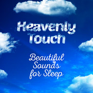 Albumcover Instrumental - Heavenly Touch: Beautiful Sounds for Sleep