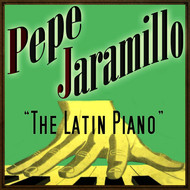 Pepe Jaramillo - Pepe Jaramillo, The Latin Piano